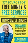 Illinois Residents Guide: 327 Applications for Free Personal Grants, Income and Services (Download Now)  (COPY)