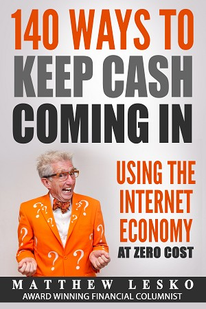 140 Ways To Keep Cash Coming In Using The Internet Economy