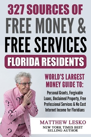 Florida Residents Guide: 327 Applications for Free Personal Grants,, Income and Services (Download Now)