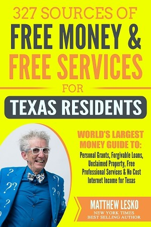 Texas Residents Guide: 327 Applications for Free Personal Grants, Income and Services (Download Now)