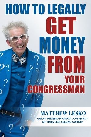 How To Legally Get Money From Your Congressman